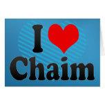 I love Chaim Cards
