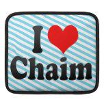 I love Chaim Sleeves For iPads