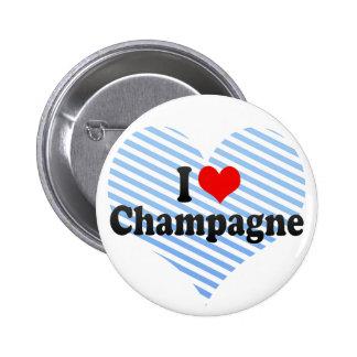 I Love Champagne 6 Cm Round Badge