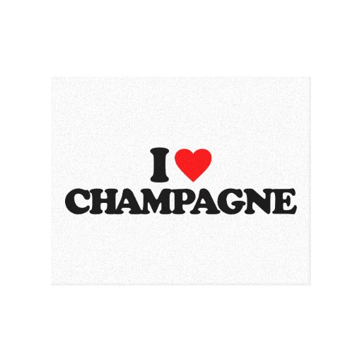 I LOVE CHAMPAGNE GALLERY WRAPPED CANVAS