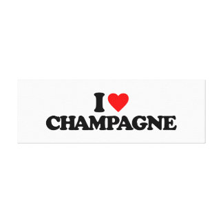 I LOVE CHAMPAGNE STRETCHED CANVAS PRINTS