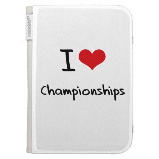 I love Championships Kindle 3G Cover