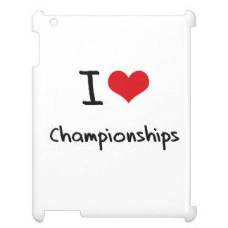 I love Championships iPad Cases