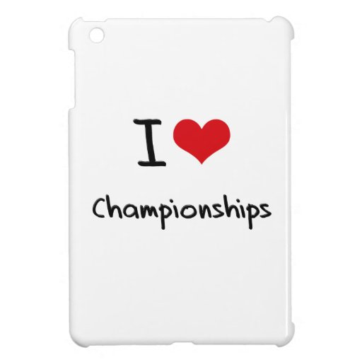 I love Championships Case For The iPad Mini