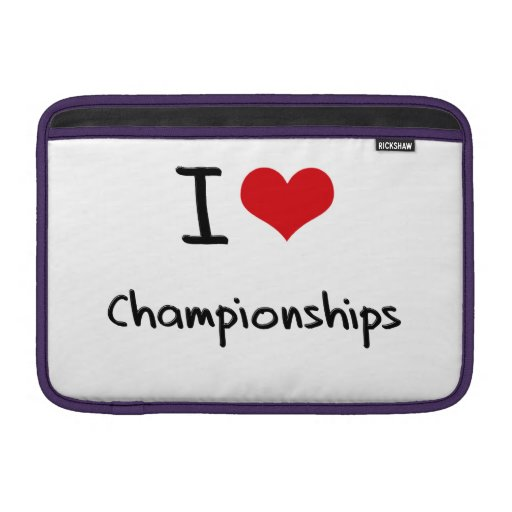 I love Championships MacBook Sleeve