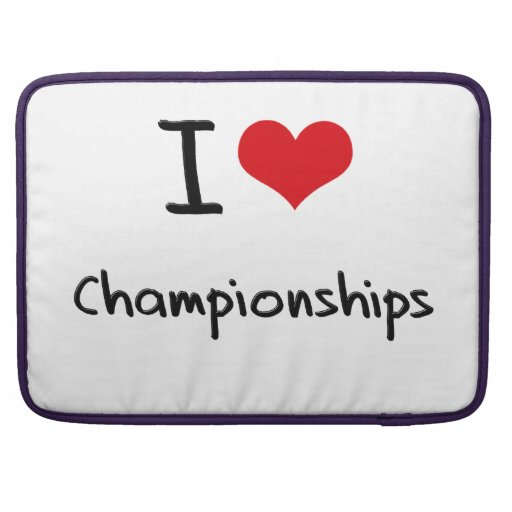 I love Championships MacBook Pro Sleeves