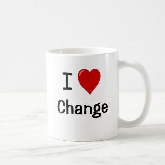 I Love Change - Change I Love Coffee Mug