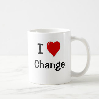 I Love Change - Change I Love Basic White Mug