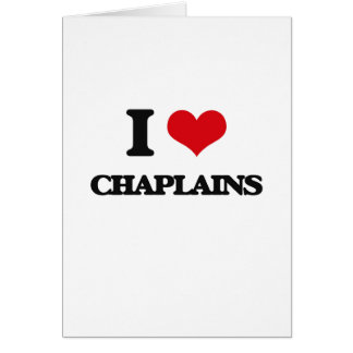 I love Chaplains Greeting Card