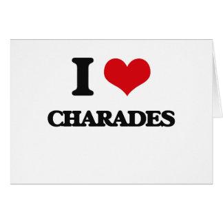 I love Charades Greeting Cards
