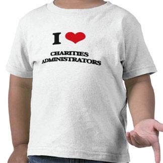 I love Charities Administrators Tee Shirt