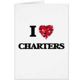 I love Charters Greeting Card