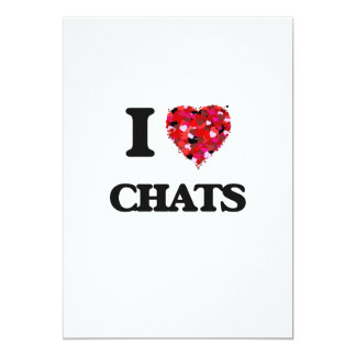 I love Chats 13 Cm X 18 Cm Invitation Card