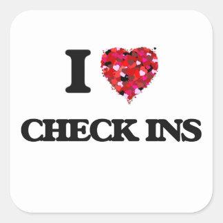 I love Check Ins Square Sticker