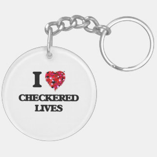I love Checkered Lives Double-Sided Round Acrylic Key Ring