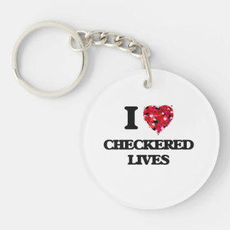 I love Checkered Lives Single-Sided Round Acrylic Key Ring