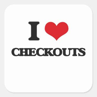 I love Checkouts Square Sticker