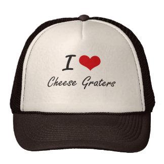 I love Cheese Graters Artistic Design Cap