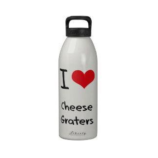 I love Cheese Graters Drinking Bottles