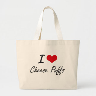 I Love Cheese Puffs artistic design Large Tote Bag