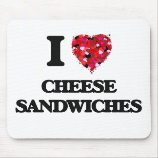 I love Cheese Sandwiches Mouse Mat