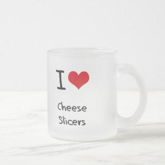 I love Cheese Slicers Mug