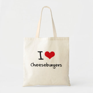 I love Cheeseburgers Bag