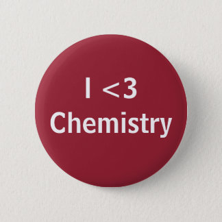 I Love Chemistry 6 Cm Round Badge
