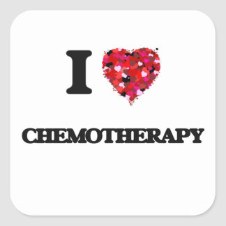 I love Chemotherapy Square Sticker