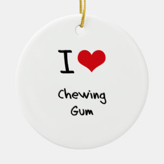 I love Chewing Gum Christmas Ornament