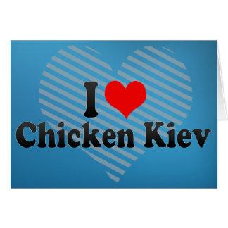 I Love Chicken Kiev Greeting Card