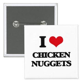 I love Chicken Nuggets 15 Cm Square Badge