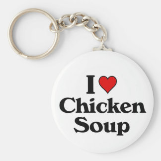 I love Chicken Soup Key Ring