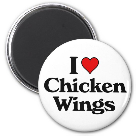 I love chicken wings 6 cm round magnet
