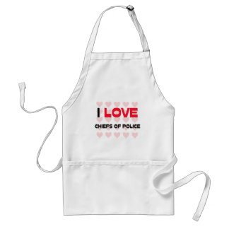 I LOVE CHIEFS OF POLICE APRONS