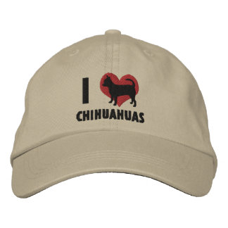 I Love Chihuahuas Embroidered Hat