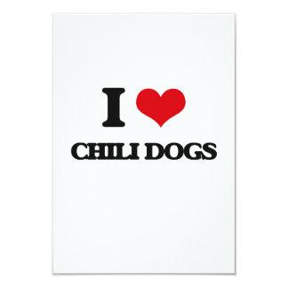 """I love Chili Dogs 3.5"""" X 5"""" Invitation Card"""