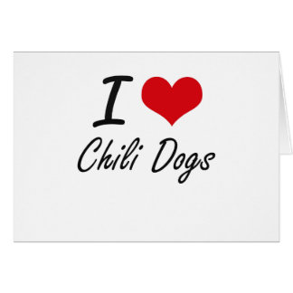 I love Chili Dogs Note Card