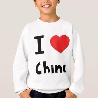 I love China Sweatshirt