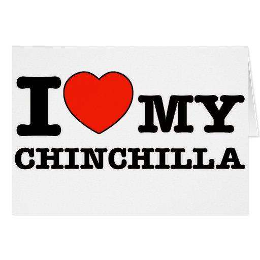 I Love chinchilla Card