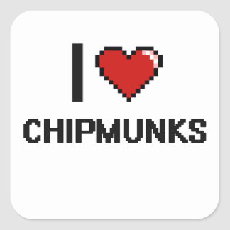 I love Chipmunks Digital Design Square Sticker