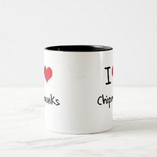 I love Chipmunks Two-Tone Coffee Mug