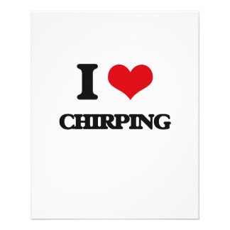 I love Chirping 11.5 Cm X 14 Cm Flyer
