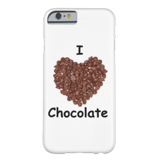 I love chocolate barely there iPhone 6 case