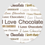 I Love Chocolate Classic Round Sticker