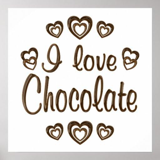 I Love Chocolate Poster
