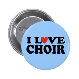 I Love Choir 6 Cm Round Badge