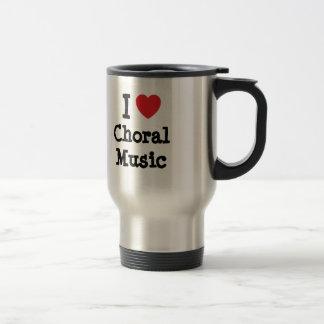 I love Choral Music heart custom personalized 15 Oz Stainless Steel Travel Mug