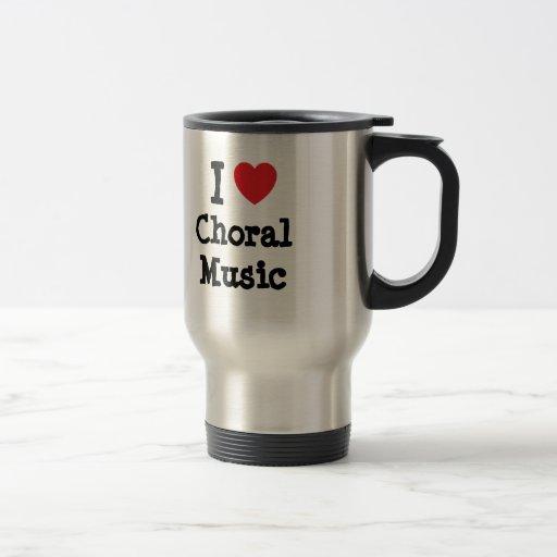 I love Choral Music heart custom personalized Coffee Mug
