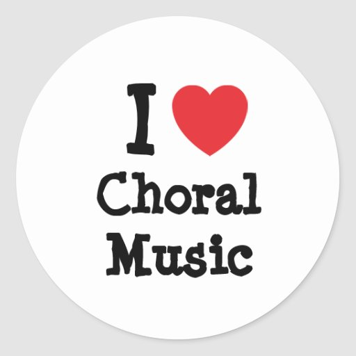 I love Choral Music heart custom personalized Sticker